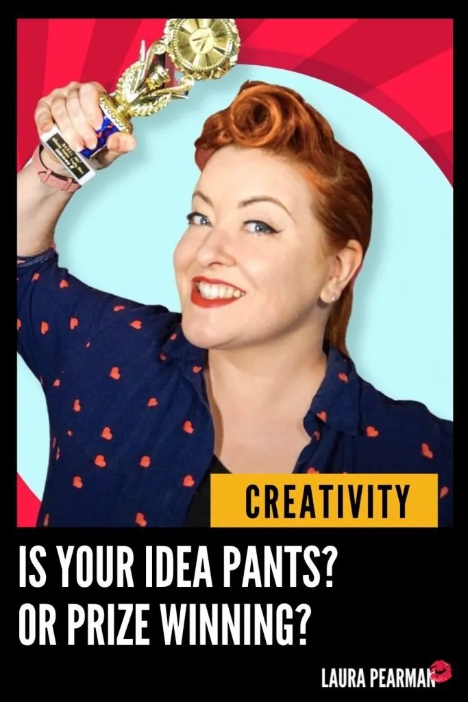 Pants Vs Prizewinning – How to be more creative with branding