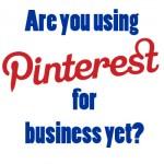 Using Pinterest on Business Fan Page