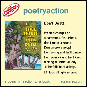 poetryaction to The Tree House That Jack Built, by Bonnie Verburg