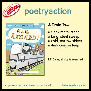 poetryaction for All Aboard [poetry friday]