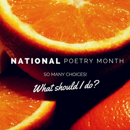 National Poetry Month - what should I do