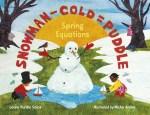 Snowman - Cold = Puddle