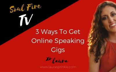 3 Ways To Get Online Speaking Gigs
