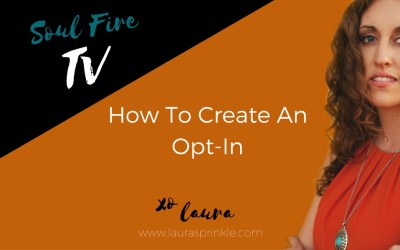 Soul Fire TV: How To Create An Opt-In