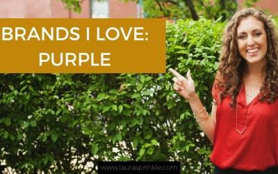 Brands I LOVE: Purple