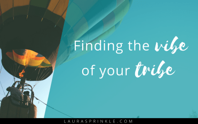 3 Steps to Finding the Vibe of Your Tribe