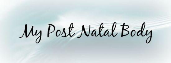 my post natal body