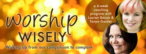 Worship Wisely: Waking up from our compulsion to compare