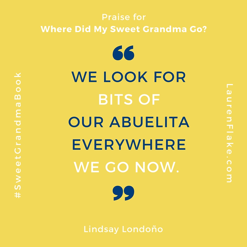 sweet grandma book abuelita quote