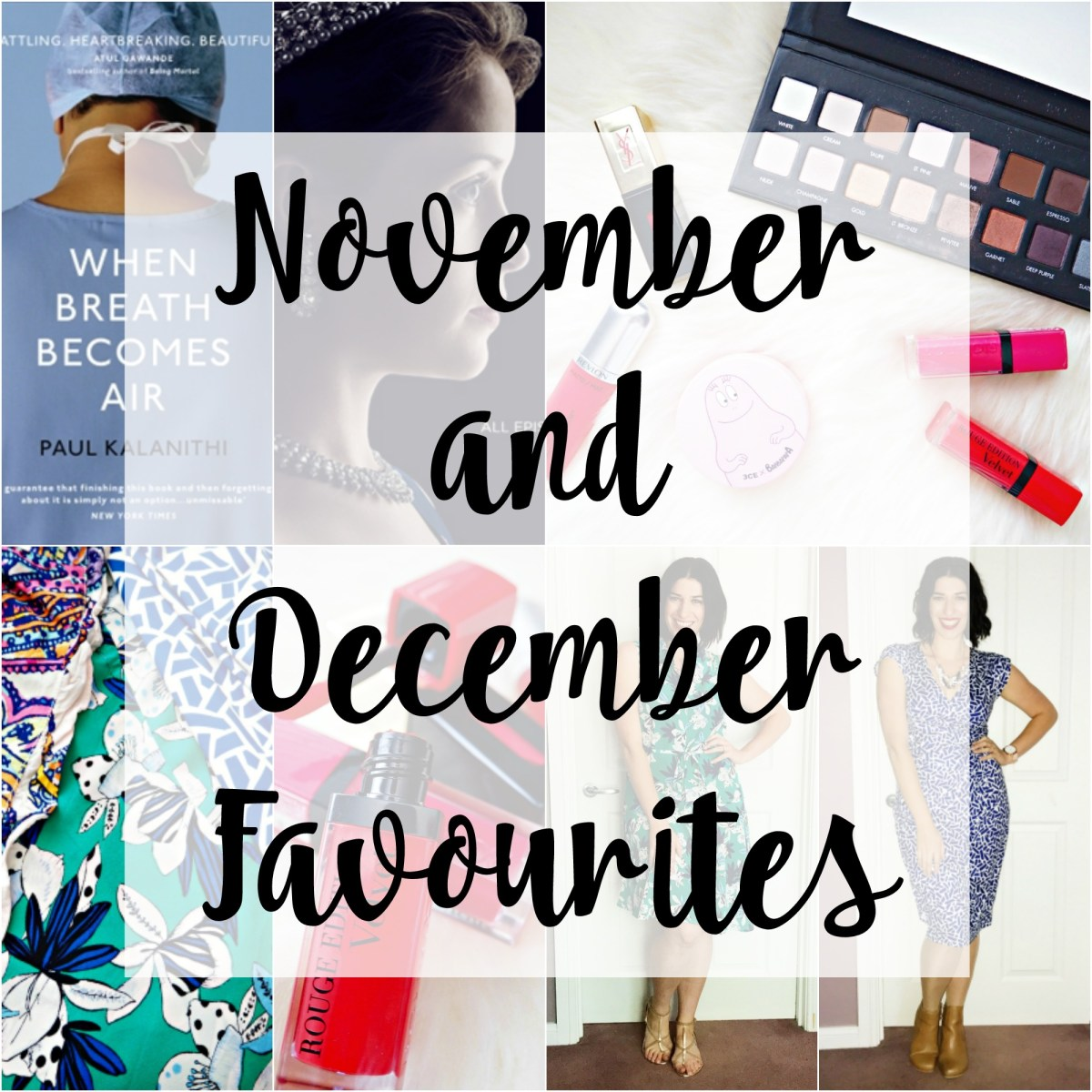 November and December Favourites