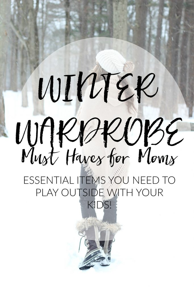 These winter wardrobe must haves will keep me warm when I'm playing outside in the snow with my kids!