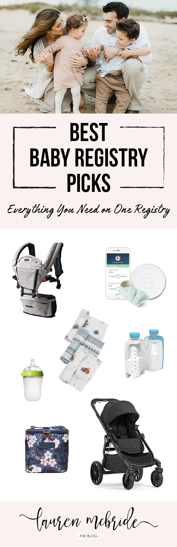 Life and style blogger Lauren McBride shares her Best Baby Registry Items in each category, plus a baby registry service that makes registering easier!