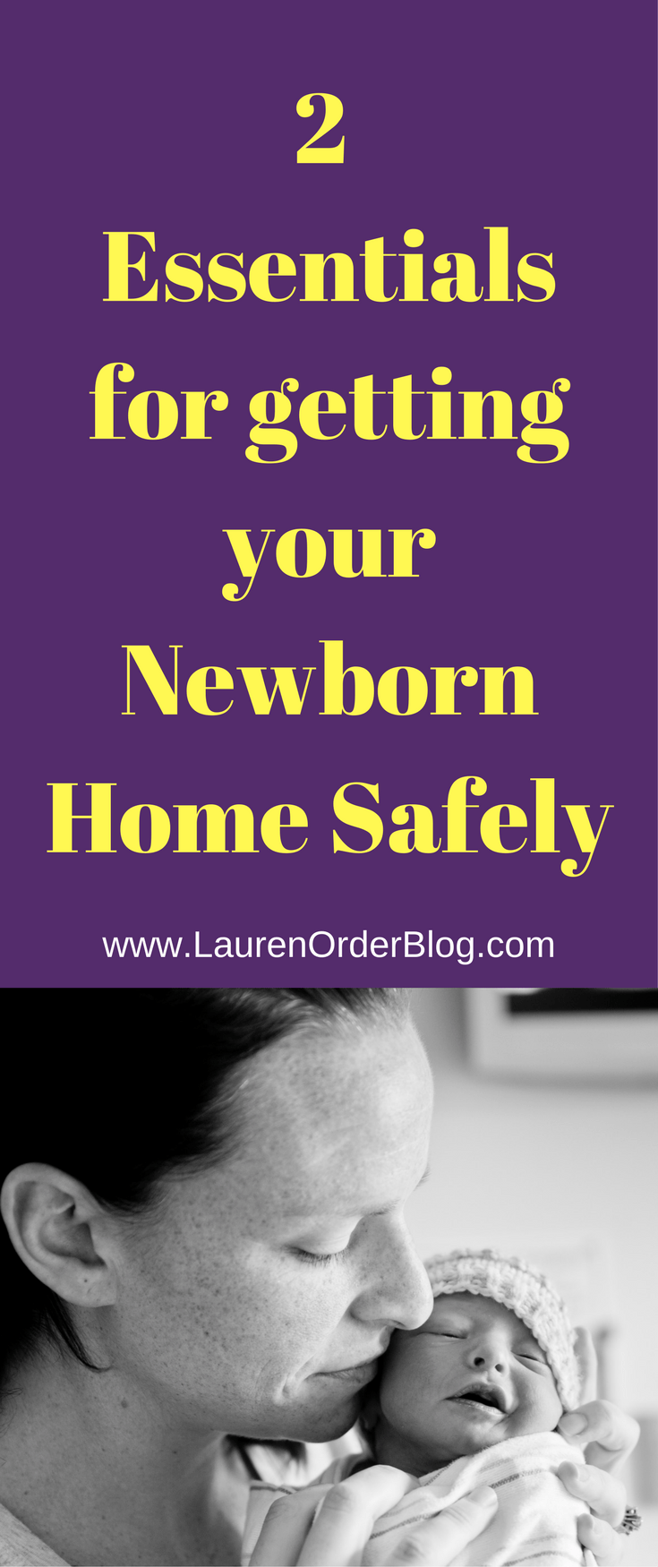 Essentials for getting your newborn baby home safely from the hospital. From hospital room to living room, travel and all in between.
