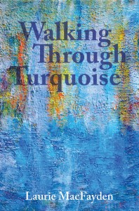 Walking Through Turquoise