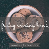 {friday mixing bowl} a mixing bowl of loveliness