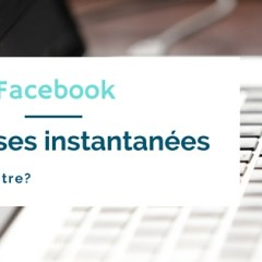 Réponses instantanées de Facebook: pour ou contre?