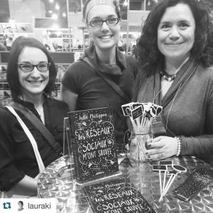 Rencontre avec Julie au salon du livre de Montréal en 2015 avec Laure, Tranches de Pimous