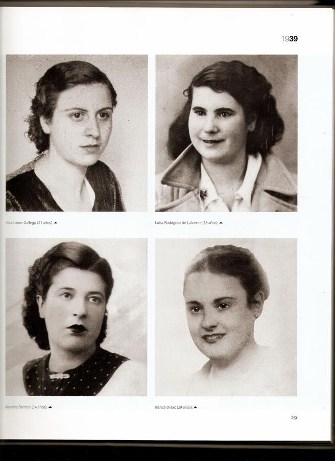 Cuatro de las trece rosas fusiladas en madrid en agosto de 1939. De izquierda a derecha y de arriba abajo: ANA LÓPEZ GALLEGO, LUISA RODRIGUEZ DE LA FUENTE, MARTINA BARROSO Y BLANCA BRISAC Las Trece Rosas, nombre colectivo que se le dio a un grupo de trece jóvenes, la mitad de ellas miembros de las Juventudes Socialistas Unificadas (JSU), fusiladas por el régimen franquista en Madrid, el 5 de agosto de 1939, poco después de finalizar la Guerra Civil Española.
