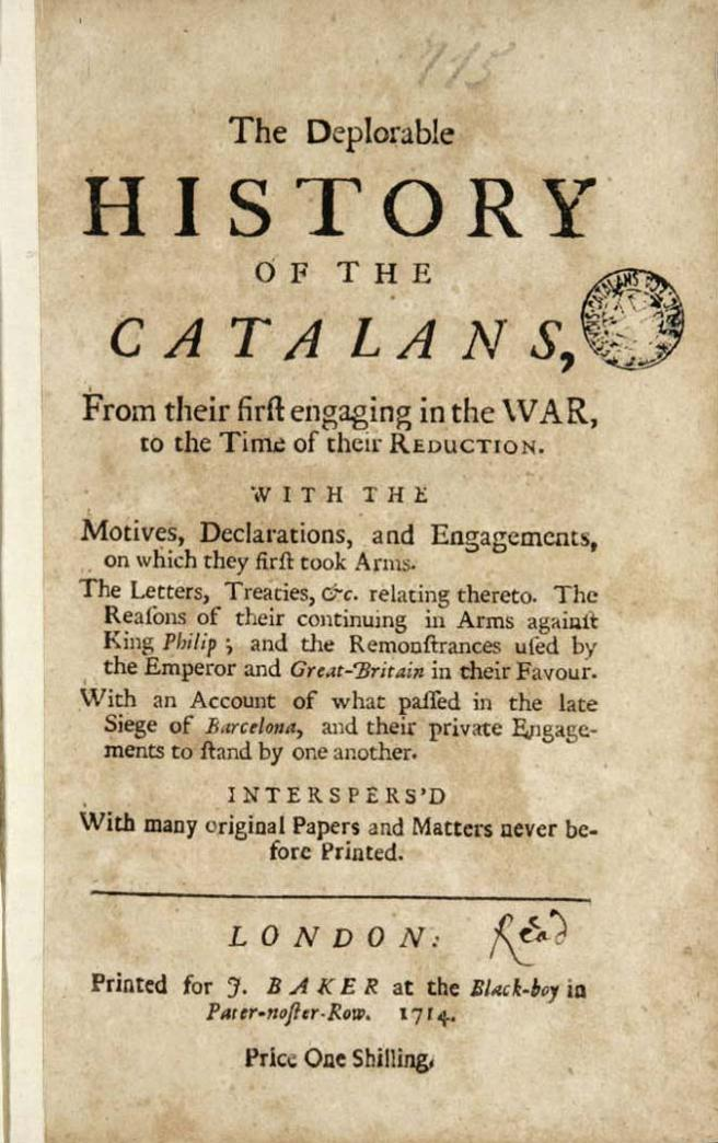 'The Deplorable History of the Catalans' empezó a circular en septiembre de 1714