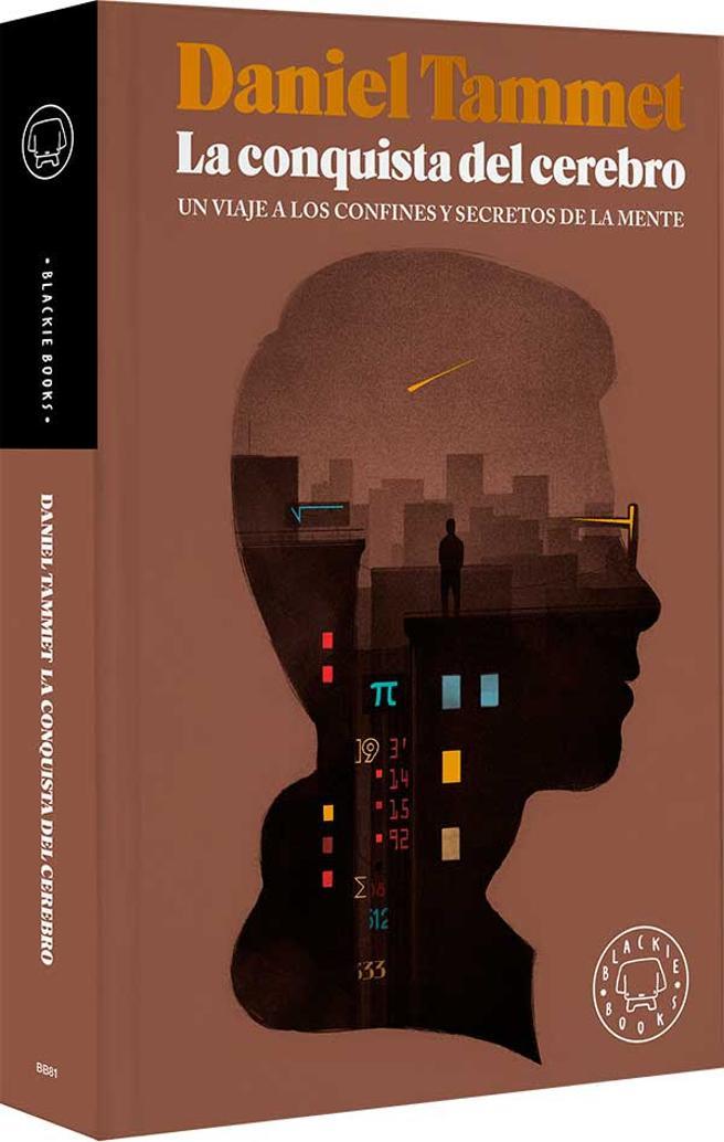 La conquista del cerebro de Daniel Tammet (Blackie Books, 2017)