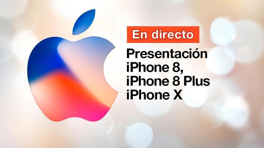 La presentación del iPhone 8, iPhone 8 Plus y iPhone X, en directo