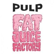 PULP FAT