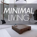 Minimal Living / Meaningful Living