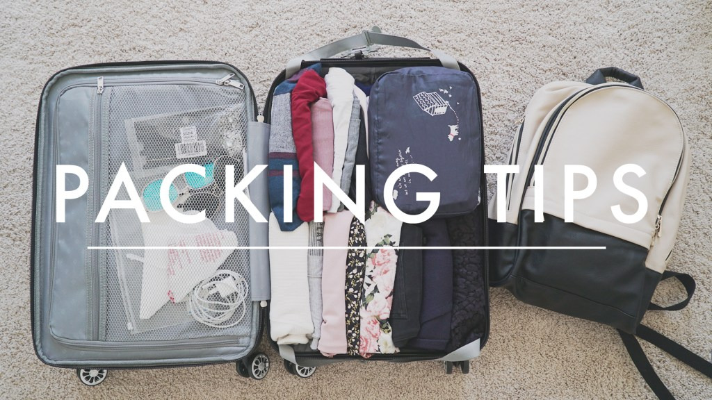 8 Packing Tips that Will Change Your Travel Game