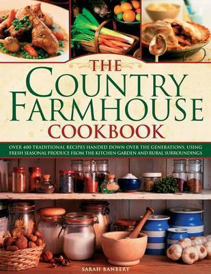 The Country Farmhouse Cookbook