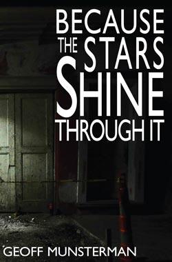 Because the Stars Shine Through It