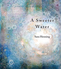 Sweeter Water, A