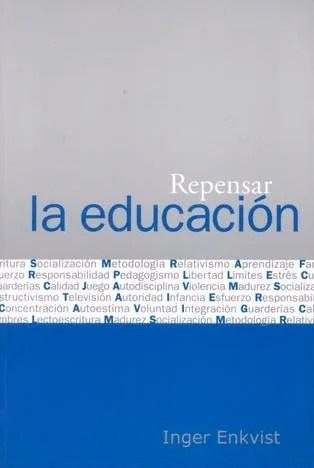El primero de mis libros recomendados para empezar bien el año: Repensar la educación
