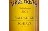 Valdadige Schiava Collezione Terre Fredde 2003