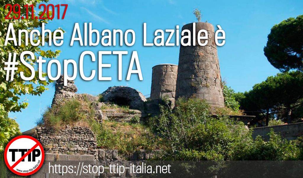 Albano Laziale rifiuta il CETA