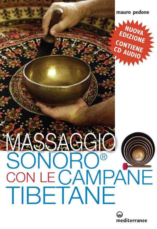 Il massaggio sonoro con le campane tibetane 2013