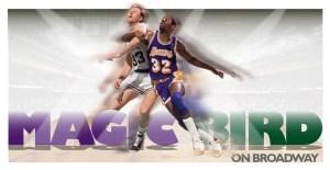 Magic/Bird on Broadway è il musical sulla rivalità più famosa della storia del basket, diretto da Eric Simonson