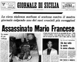 La notizia dell'assassinio del giornalista Mario Francese