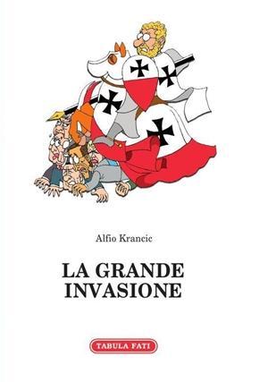 la-grande invasione Alfio Krancic