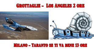 Turismo Spaziale - Voli in orbita da Grottaglie e oltre 13 ore  per raggiungere Taranto dal Nord