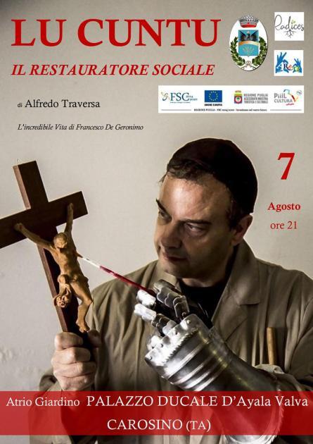 """In scena a Carosino """"Lu Cuntu. Il restauratore sociale"""". Un'opera di e con Alfredo Traversa dedicata alla vita di San Francesco De Geronimo"""