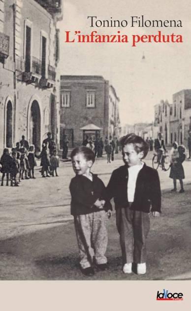 """""""Natale Avetranese 2019"""", Sabato 21 Dicembre Altra tappa di Tonino Filomena, presentazione del suo ultimo libro """"L'infanzia perduta"""""""