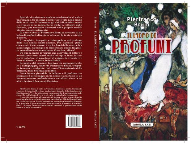 """Una pagina di vera letteratura. In Pierfranco Bruni lo sciamano diventa """"Ladro di profumi"""""""