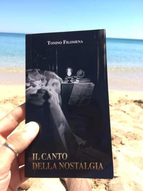 """Il libro dell'estate 2020 : """"Il canto della Nostalgia"""". L'ultimo lavoro librario di Tonino Filomena"""