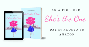 She's the one, il nuovo romanzo della ventenne Asia Pichierri