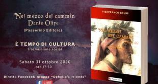 """Il Dante """"inedito"""" di Pierfranco Bruni a È TEMPO DI CULTURA Sabato 31 Ottobre"""