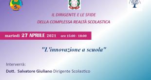 """Il Dirigente e le sfide della complessa realtà scolastica """"L'innovazione a Scuola"""".Istituto Comprensivo """"Don Bosco"""" di Manduria"""