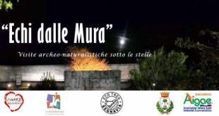 ECHI DALLE MURA – Visite Guidate Archeo-Naturalistiche Sotto Le Stelle