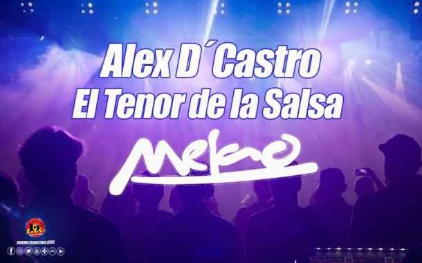 ALEX D CASTRO EN MELAO VIP