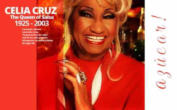 """Celia Cruz """"La Reina de la Salsa"""""""