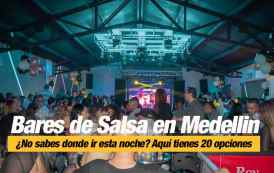 Bares de Salsa en Medellin ¡Vive la mejor Rumba Salsera en nuestra ciudad!